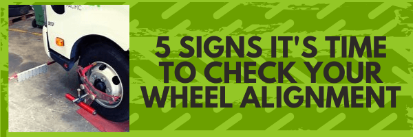 5 Signs it's time to check your wheel alignment